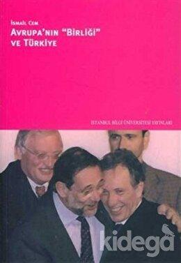 Avrupa'nın Birliği ve Türkiye, İsmail Cem