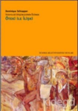 Sosyoloji Düşüncesinin Özünde Öteki ile İlişki, Dominique Schnapper