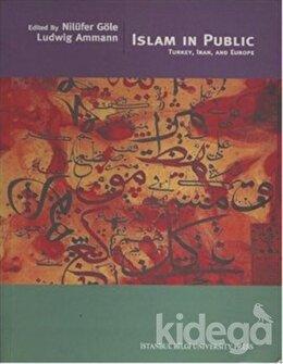 Islam in Public Turkey, Iran and Europe, Kolektif