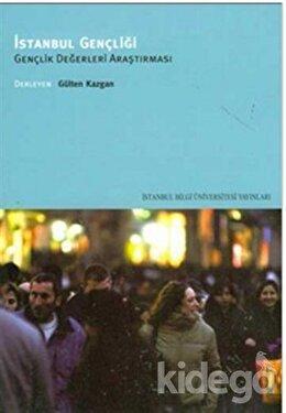 İstanbul Gençliği Gençlik Değerleri Araştırması, Gülten Kazgan