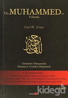 Hz. Muhammed'in Yolunda
