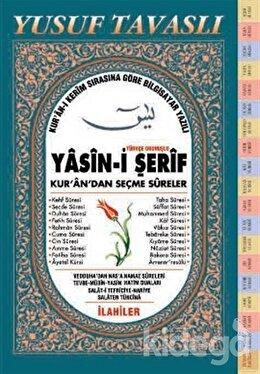 Türkçe Okunuşlu Yasin-i Şerif Kur'an'dan Seçme Sureler (Fihristli Dergi Boy) (D11)