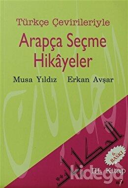 Türkçe Çevirileriyle Arapça Seçme Hikayeler 3. Kitap