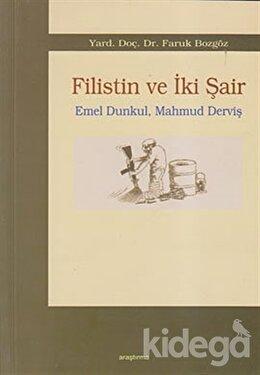 Filistin ve İki Şair - Emel Dunkul, Mahmud Derviş