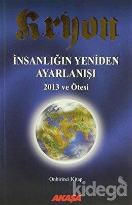 Kryon 11 - İnsanlığın Yeniden Ayarlanışı