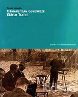 Osmanlıdan Günümüze Eğitim Tarihi, Necdet Sakaoğlu