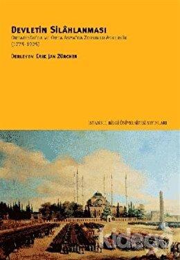 Devletin Silahlanması Ortadoğu'da ve Orta Asya'da Zorunlu Askerlik (1775-1925), Derleme
