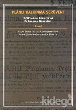 Planlı Kalkınma Serüveni: 1960'larda Türkiye'de Planlama Deneyimi, Necat Erder