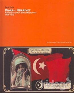 Didar-ı Hürriyet: Kartpostallarla İkinci Meşrutiyet (1908-1913), Sacit Kutlu