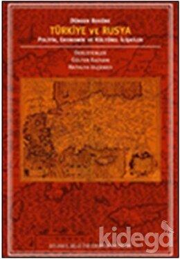 Türkiye ve Rusya Politik, Ekonomik ve Kültürel İlişkiler, Gülten Kazgan