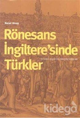 Rönesans İngiltere'sinde Türkler, Nazan Aksoy