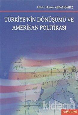 Türkiye'nin Dönüşümü ve Amerikan Politikası