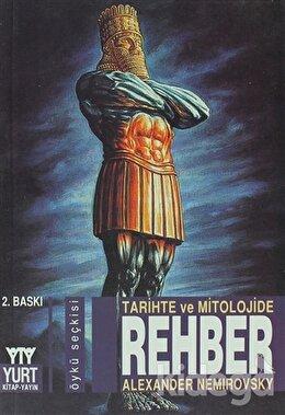 Tarihte ve Mitolojide Rehber