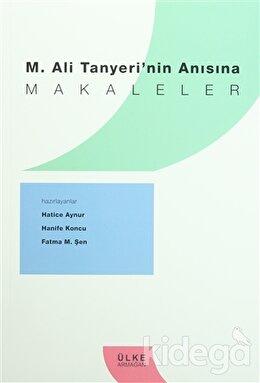M. Ali Tanyeri'nin Anısına Makaleler, Kolektif