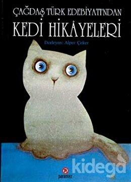 Çağdaş Türk Edebiyatından Kedi Hikayeleri