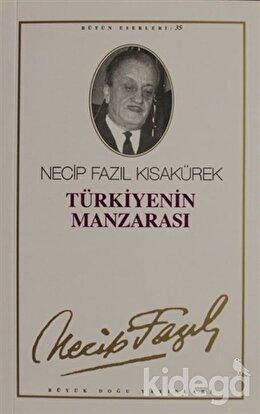 Türkiye'nin Manzarası : 29 - Necip Fazıl Bütün Eserleri