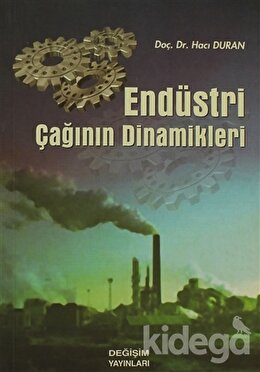 Endüstri Çağının Dinamikleri, Hacı Duran