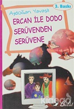 Ercan ile Dodo Serüvenden Serüvene