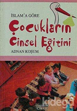 İslam'a Göre Çocukların Cinsel Eğitimi