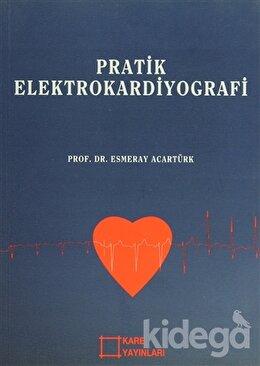 Pratik Elektrokardiyografi