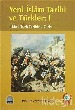 Yeni İslam Tarihi ve Türkler: 1