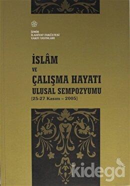 İslam ve Çalışma Hayatı Ulusal Sempozyumu