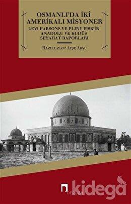 Osmanlı'da İki Amerikalı Misyoner