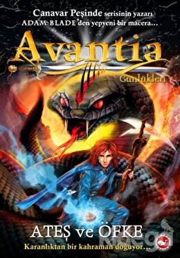 Avantia Günlükleri 4: Ateş ve Öfke