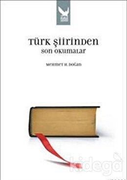 Türk Şiirinden Son Okumalar