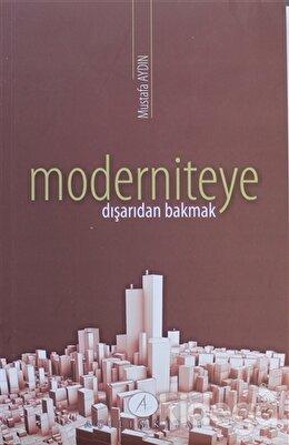 Moderniteye Dışarıdan Bakmak