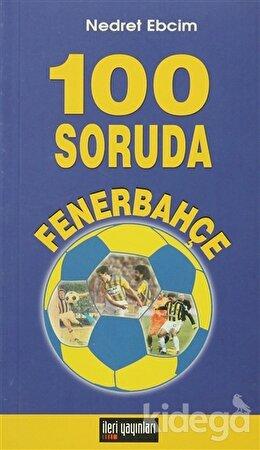 100 Soruda Fenerbahçe, Nedret Ebcim