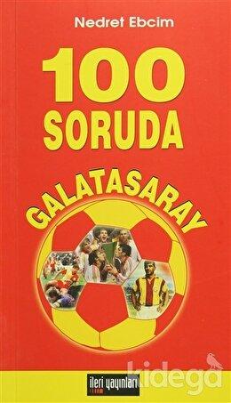 100 Soruda Galatasaray, Nedret Ebcim