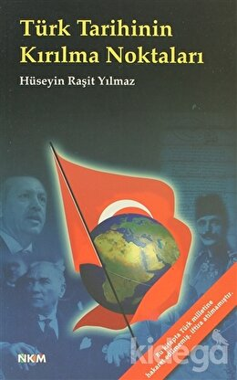 Türk Tarihinin Kırılma Noktaları