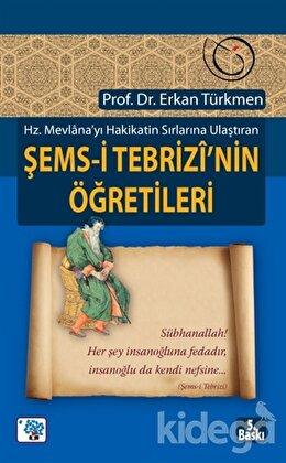 Şems-i Tebrizi'nin Öğretileri