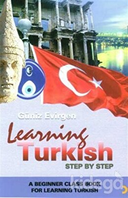 Learning Turkish Step by Step