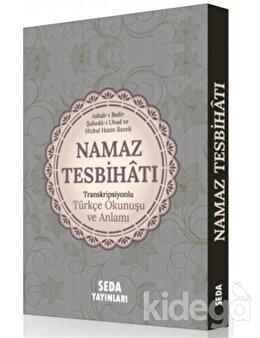 Namaz Tesbihatı Transkripsiyonlu Türkçe Okunuşu ve Anlamı (Cep Boy,Kod.170)