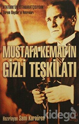 Mustafa Kemal'in Gizli Teşkilatı