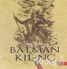 Batman Kılınç, Aqil Abbas