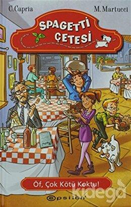 Spagetti Çetesi 2 : Öf, Çok Kötü Koktu!