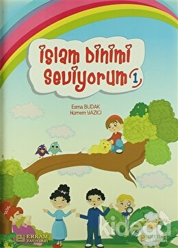 İslam Dinimi Seviyorum 1