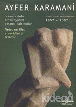 Ayfer Karamani - Retrospektif (1957 - 2007), Ayfer Karamani