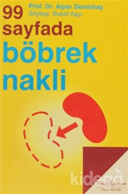 99 Sayfada Böbrek Nakli, Alper Demirbaş