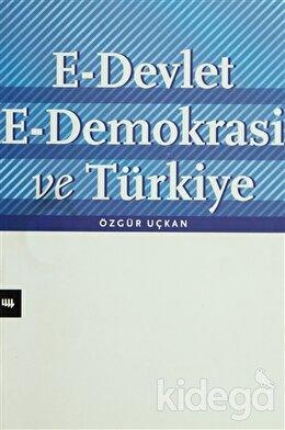 E-Devlet E-Demokrasi ve Türkiye, Özgür Uçkan