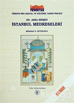 20. Asra Erişen İstanbul Medreseleri