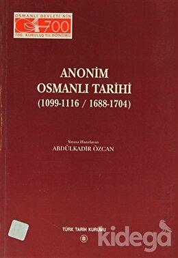 Anonim Osmanlı Tarihi (1099-1116/ 1688-1704)