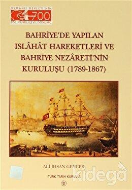 Bahriye'de Yapılan Islahat Hareketleri ve Bahriye Nezareti'nin Kuruluşu (1789 - 1867)