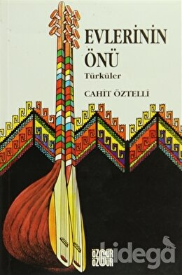Halk Türküleri Evlerinin Önü