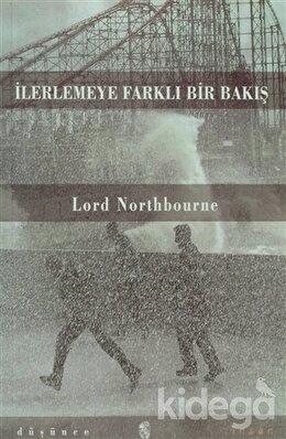 İlerlemeye Farklı Bir Bakış, Lord Nortbourne