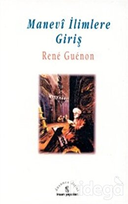Manevi İlimlere Giriş, Rene Guenon