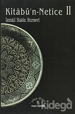 Kitabü'n-Netice 2, İsmail Hakkı Bursevi